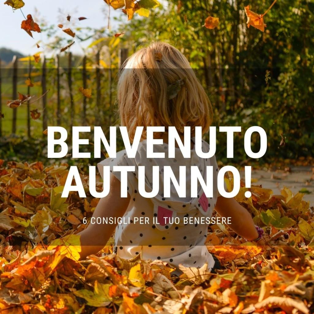 Consigli di benessere per l'autunno